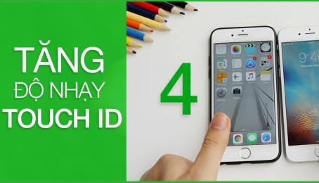 Tăng độ nhạy Touch ID