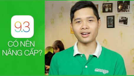iOS 9.3 Có gì mới? Có nên nâng cấp?
