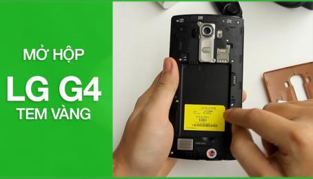 Mở hộp trên tay LG G4 Tem vàng