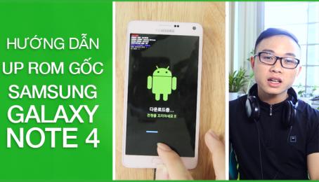 Android 6.0 cho Note 4-Hướng dẫn tải rom tốc độ cao và up rom gốc