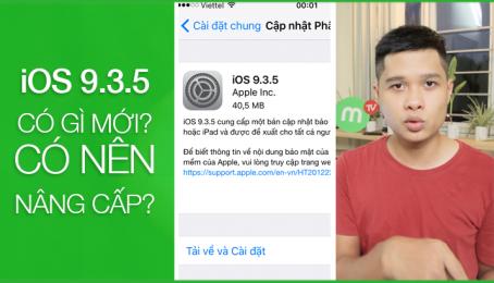 iOS 9.3.5 - Có gì mới? iPhone Lock có nên nâng cấp?