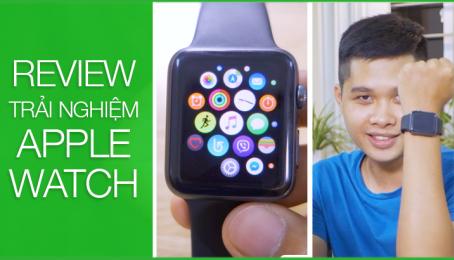 Apple Watch phiên bản đầu - Review lần đầu trải nghiệm :D