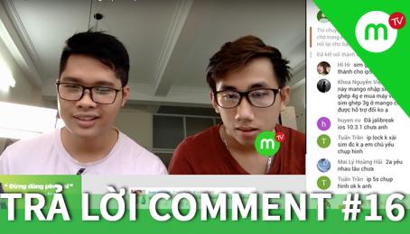 Full LIVE_Trả lời câu hỏi Sim ghép 4G tự fix, iOS 10.3.1-TRẢ LỜI COMMENT #16 MANGO TV