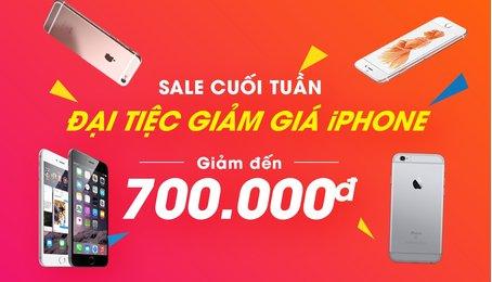 ĐẠI TIỆC iPHONE -SALEGIẢM ĐẾN 700k