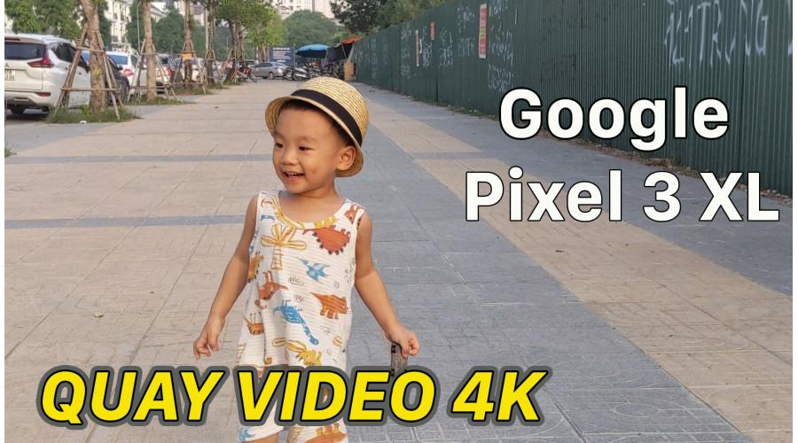 Video thực tế Google Pixel 3 XL 2 SIM Mới