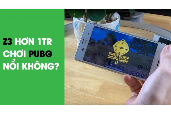 Thử thách TOP 1 PUBG với Sony Z3 2 SIM giá rẻ và cái kết