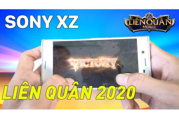2020 rồi Sony XZ còn chơi được Liên Quân không? Xem full trận