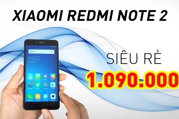 Xiaomi Redmi Note 2 - Helio X10 Hiệu Năng Vẫn Ngon!