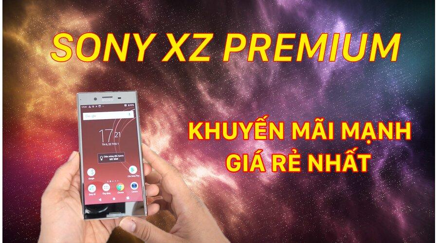 Video thực tế Sony XZ Premium cũ (Đẹp 99%)
